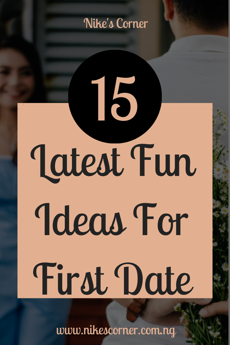 latest fun ideas for first Date