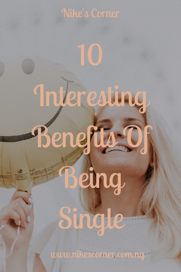 Interesting Benefits Of Being Single