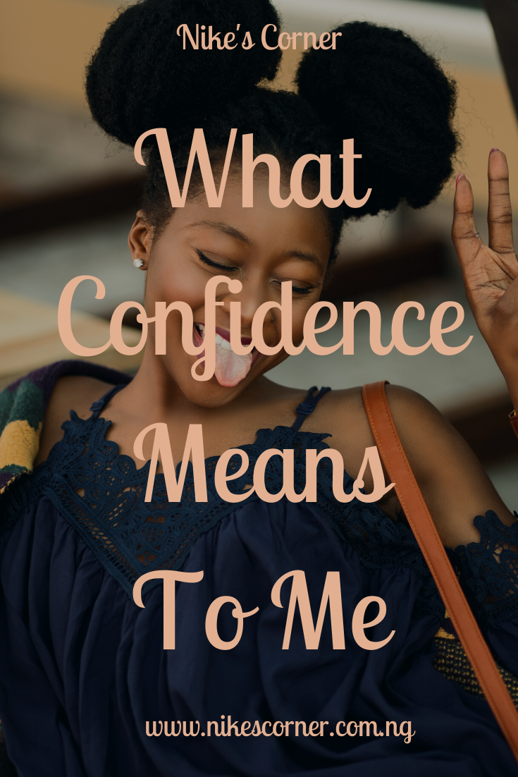 What Confident Means To Me