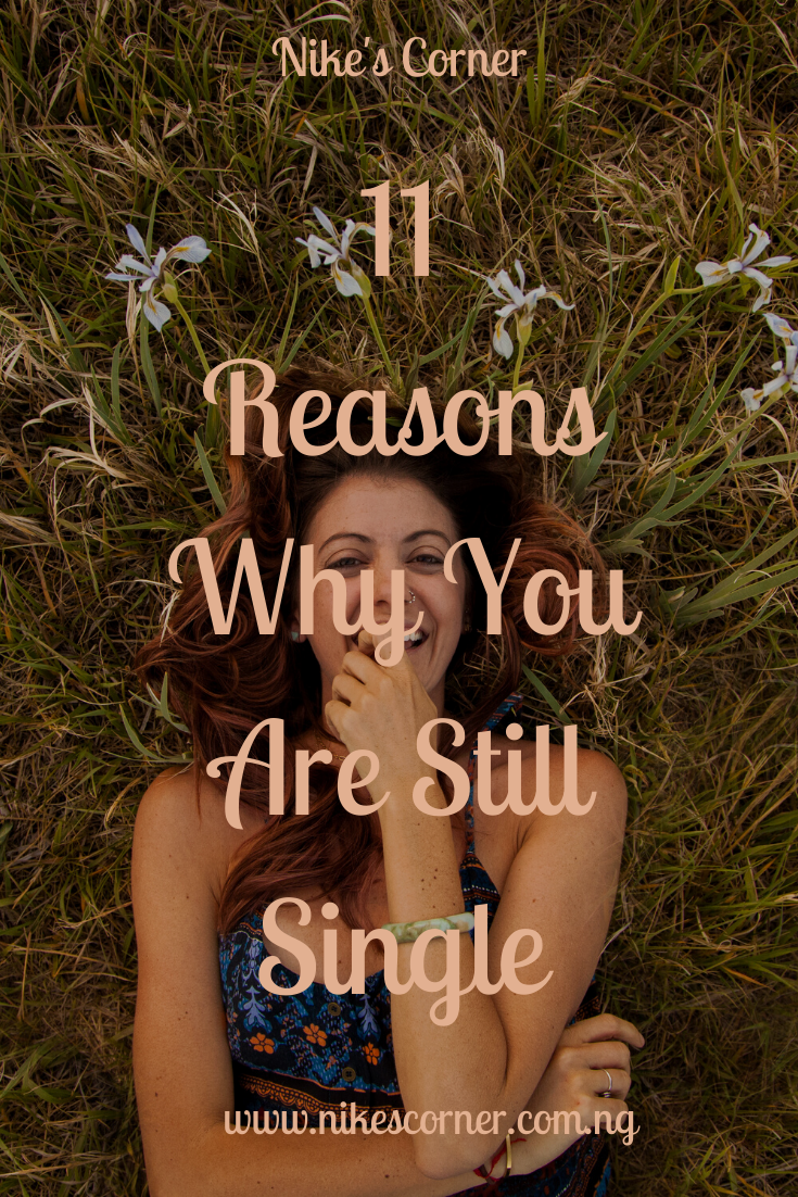 Reasons Why You Are Still Single