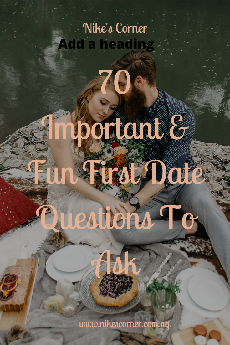 Important & Fun First Date Questions To Ask