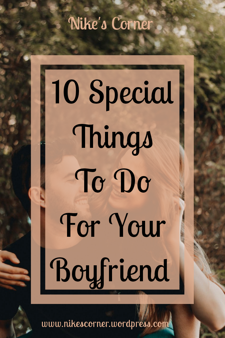 10 special things to do for your boyfriend