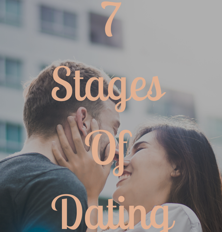 7 Stages Of Dating