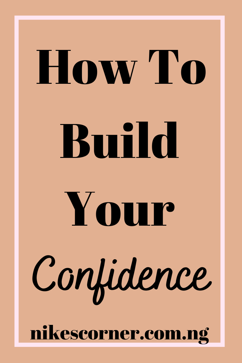 How to build your confidence