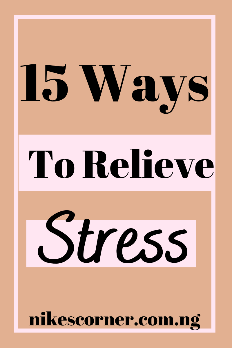 Ways to relieve stress