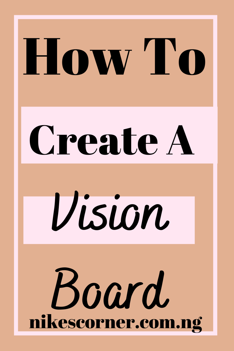 How To Create A Vision Board 2
