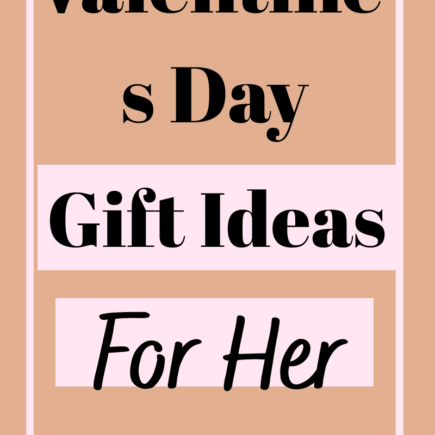 Valentine's Day Gifts Ideas For Her
