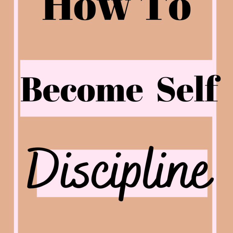 11 Tips On How To Become Self Discipline
