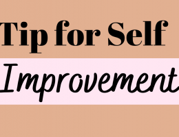 Tips for Self Improvement